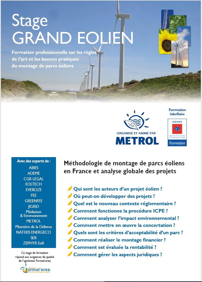 Formation professionnelle GRAND EOLIEN : Méthodologie de montage de parcs éoliens en France et analyse globale des projets. Formation des Chefs de projets éoliens aux règles de l'art et aux bonnes pratiques du montage de projets éoliens.